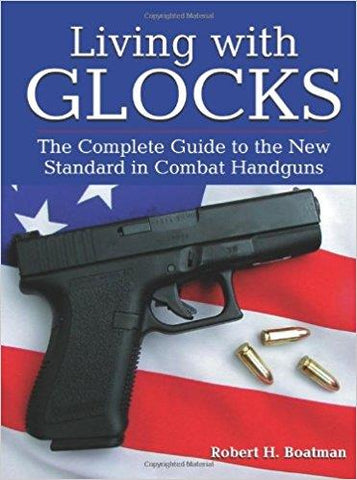 Living With Glocks-Soft Cover TSE# 2198