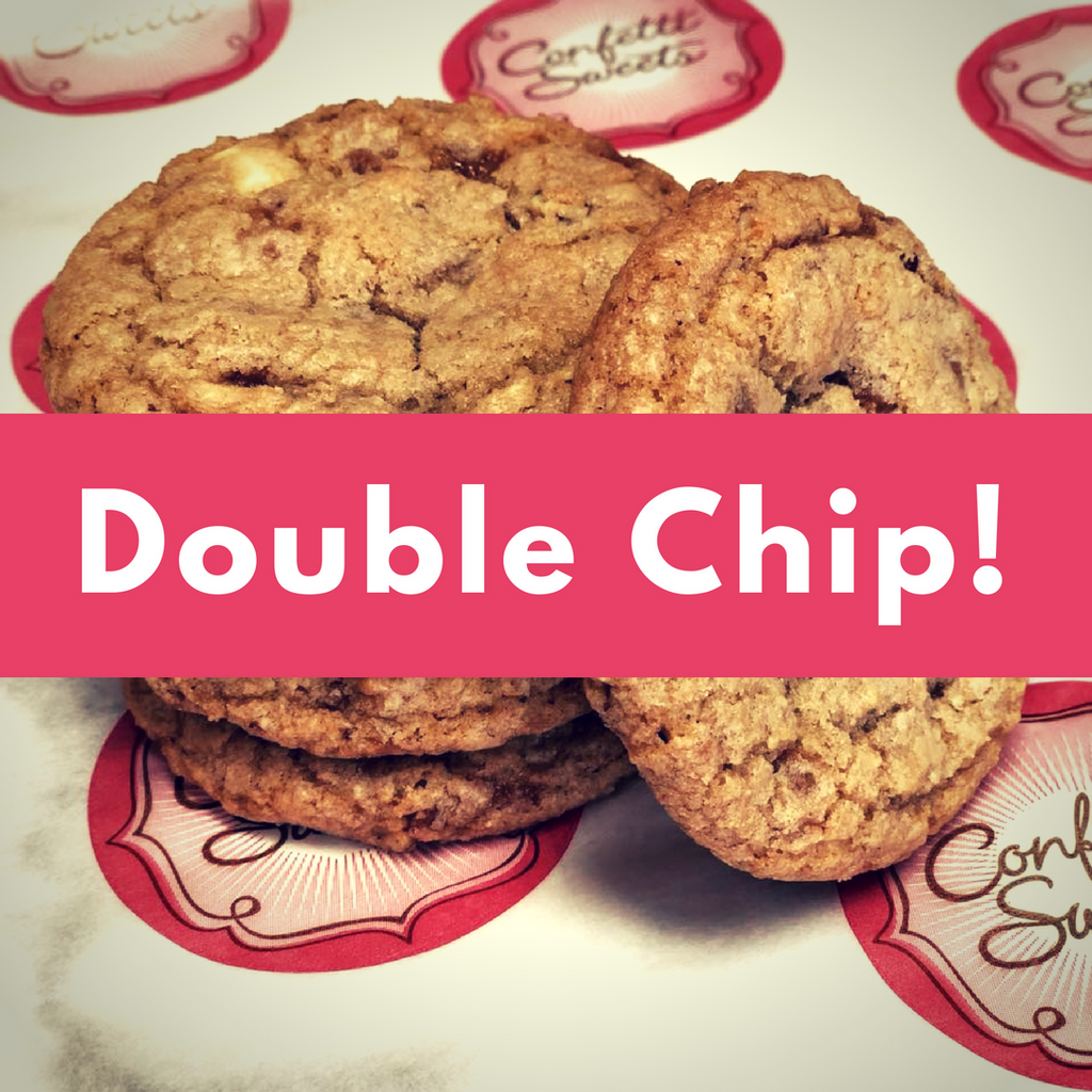Double Chip Cookies!