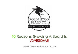 10 Reasons Growing A Beard Is Awesome