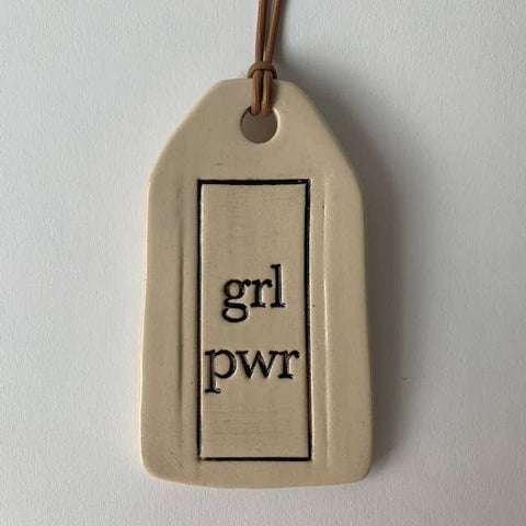 Girl Power Ceramic Quote Tag