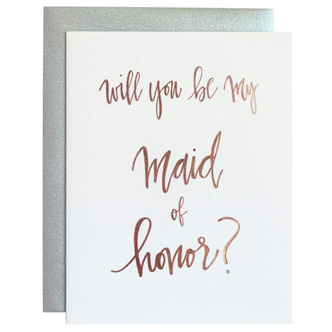 Be My Maid of Honor Rose Gold Letterpress Card