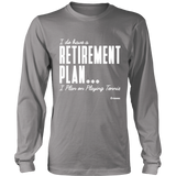 Retirement Plan Ls - Relaxed Long Sleeve (Ls) Shirt / Grey / S - Long Sleeve Shirts