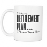 Retirement Plan Mug - Mug