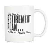 Retirement Plan Mug - White - Mug
