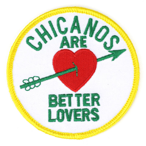 Chicanos Are Better Lovers patch image