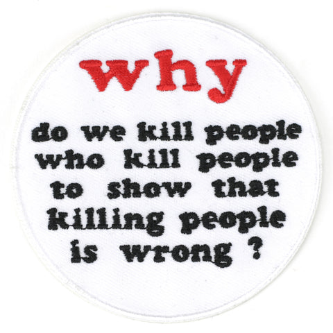 Why Do We Kill People.. patch image