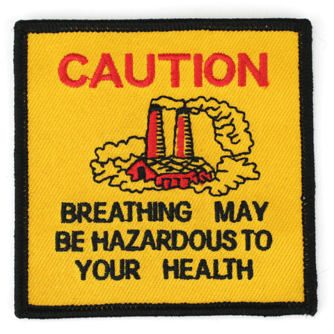 Caution Beathing May Be Hazardous To Your Health patch image