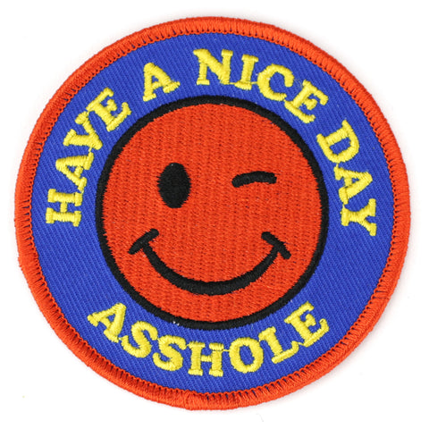 Have A Nice Day Asshole patch image