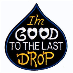 good to the last drop - Patch Club