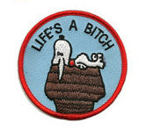 Lifes a Bitch - Patch Club