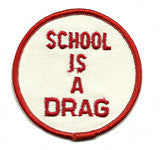 school is a drag patch image