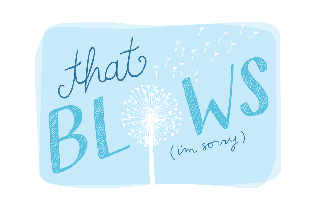 That Blows I'm Sorry Greeting Card Hand Lettering