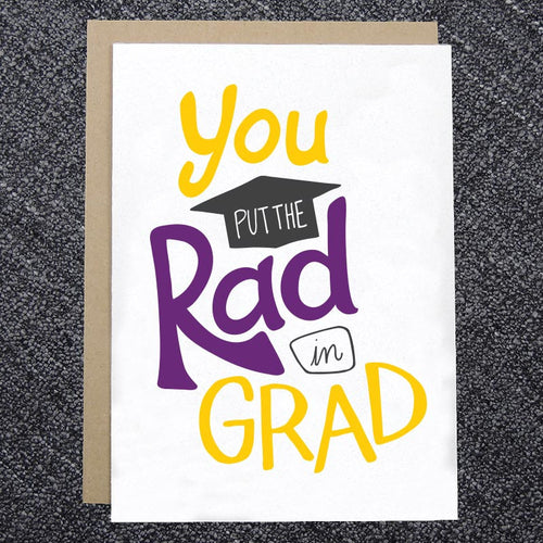 You Put the Rad in Grad Card