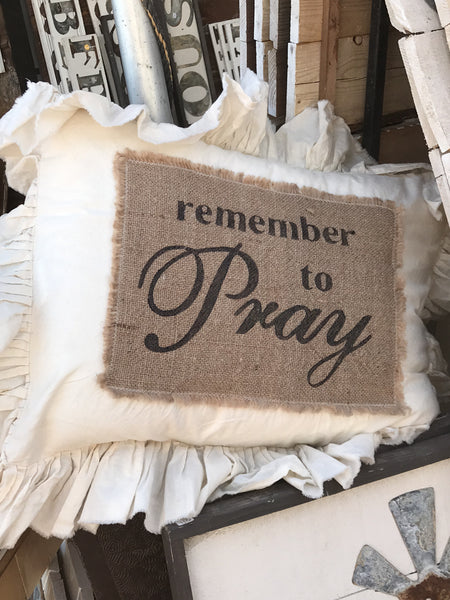 Remember To Pray Pillow