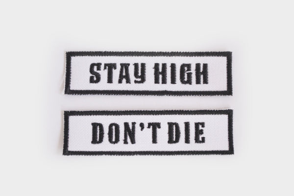 STAY HIGH DON'T DIE PATCH