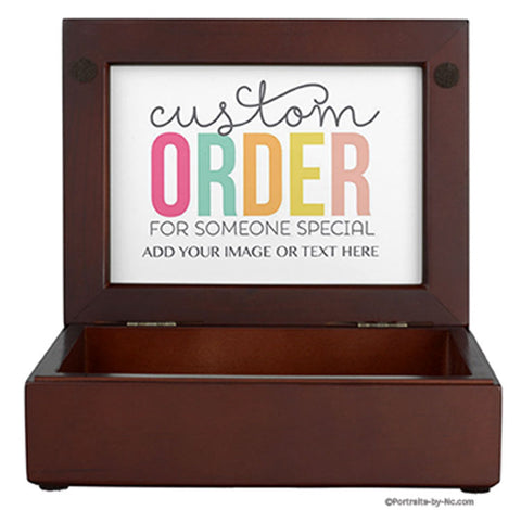 Customize your Keepsake Box and create a Unique Gift