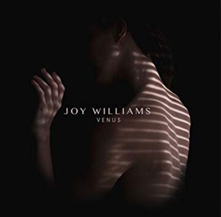 Venus by Joy Williams - Rebirth of a Vocalist