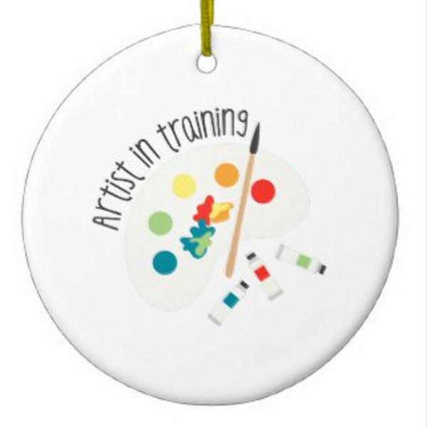 Artist In Training Ceramic Ornament