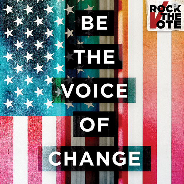 be the voice of change