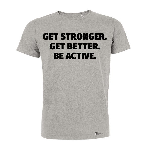 Get stronger. Get better. Be Active. - Herren