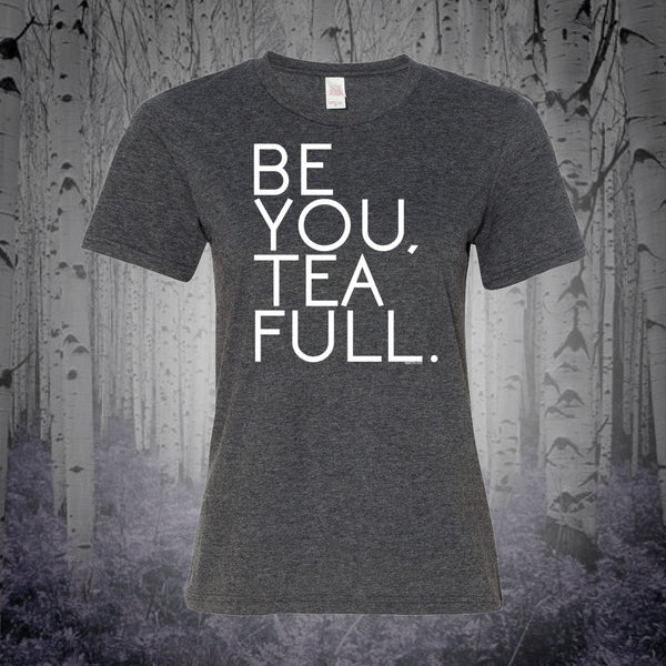Be You, Tea Full (Womens)