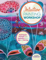 Intuitive Painting Workshop - Techniques, Prompts, Inspiration - Book