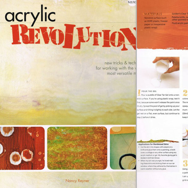 Acrylic Revolution by Nancy Reynor