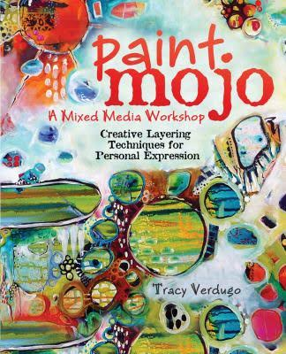Paint Mojo - A Mixed Media Workshop - Book