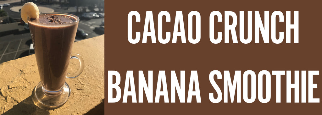 Cacao Crunch Banana Smoothie