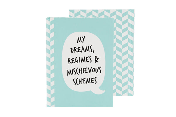 My dream, regimes & mischievous schemes Notebook
