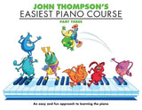 John Thompson's Easiest Piano Course: Part Three
