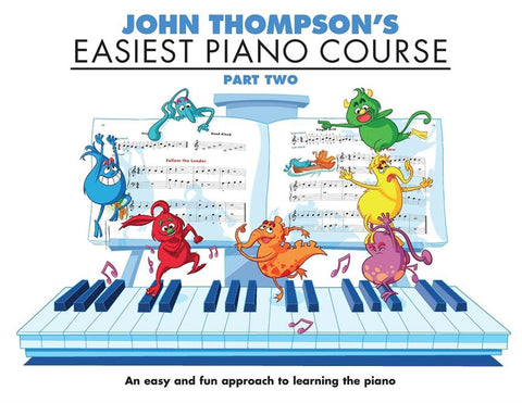 John Thompson's Easiest Piano Course: Part Two