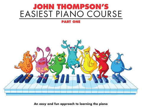 John Thompson's Easiest Piano Course: Part One