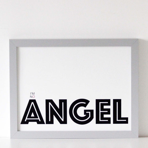 I'm No Angel Print