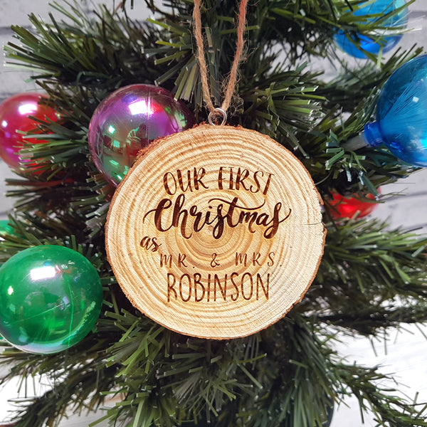 Christmas wood slice Decoration - Our First Christmas As Mr & Mrs