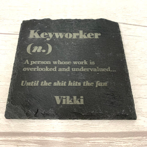 Slate Keyworker Coaster