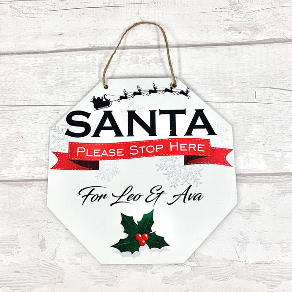 Santa Please Stop Here - hanging plaque