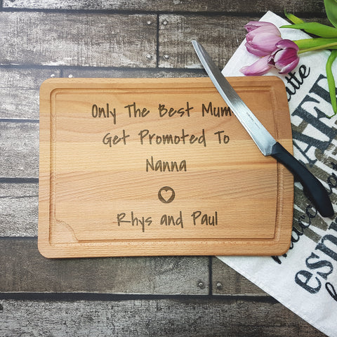 Only Best Mums Promoted To Nan Chopping Board