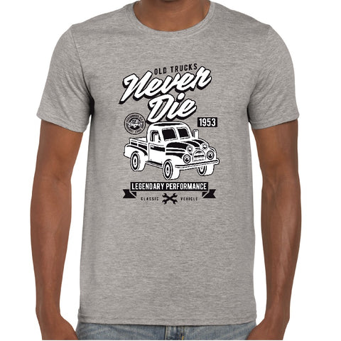 Old Trucks Never Die T-Shirt - ukhomeware