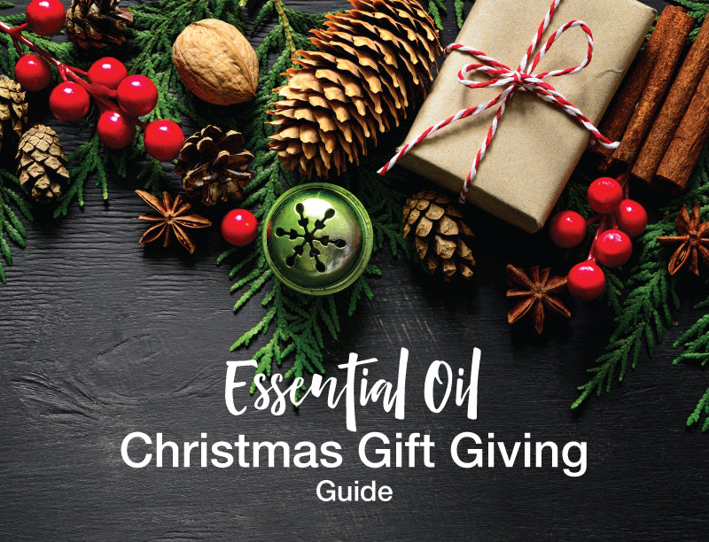Essential Oil Christmas Gift Giving Guide
