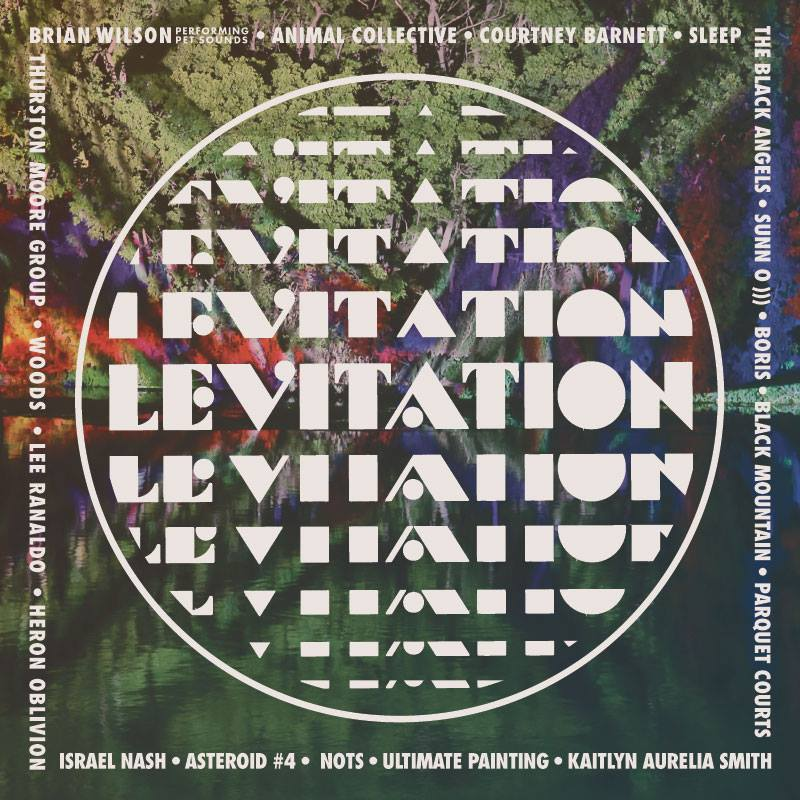 LEVITATION 2016 SATURDAY, APRIL 30 MIXTAPE BY AL LOVER
