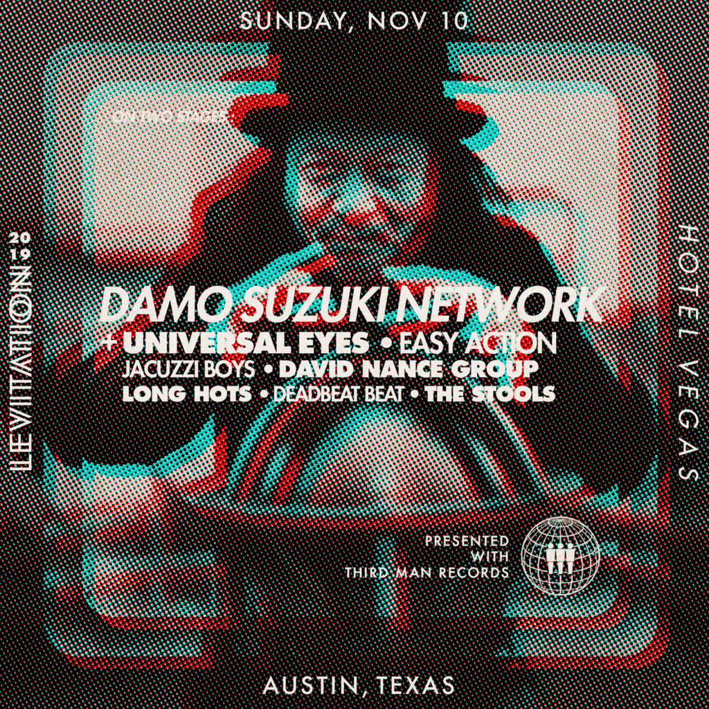 LEVITATION 2019 – Third Man Records presents Damo Suzuki Network + plus more