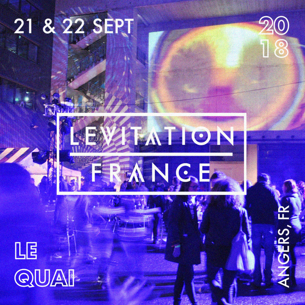 LEVITATION FRANCE 2018 – dates announced!