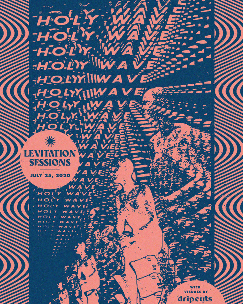 Levitation Sessions : Holy Wave