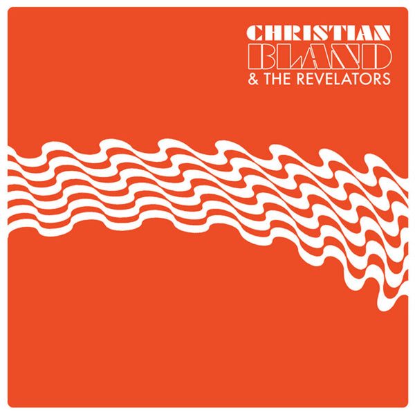 RVRB-001 : Christian Bland & The Revelators - The Lost Album