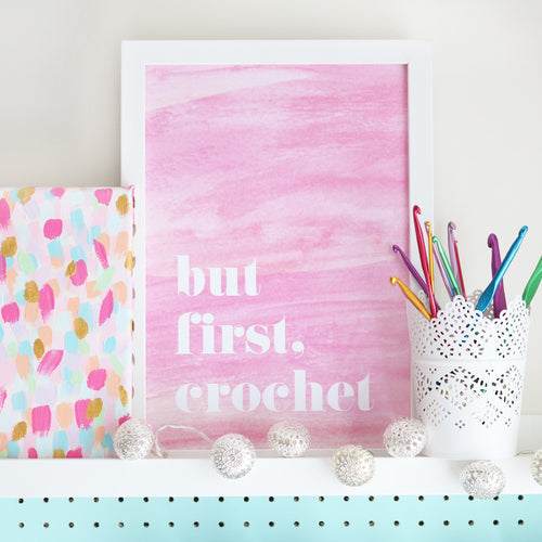 Bella Coco But First Crochet Print - Pink - Bella Coco Store