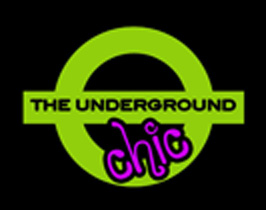The Underground Chic