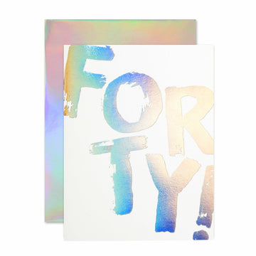 holographic forty birthday greeting card