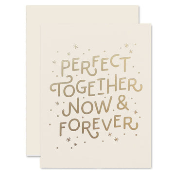perfect together now & forever greeting card