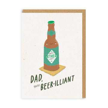 dad you're beer-illiant beer greeting card